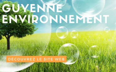 Découvrez Guyenne Environnement sur le net !